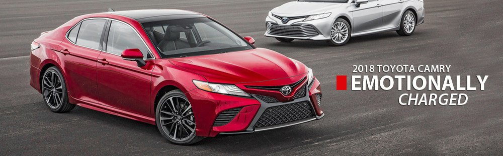2018 Camry Emotionally Charged
